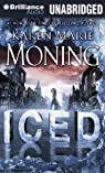 Les Chroniques de Dani Mega O'Malley, tome 1 : Iced par Moning