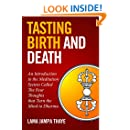 Tasting Birth and Death: An Introduction to the Meditation System Called the Four Thoughts that Turn the Mind to Dharma