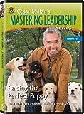 Cesar Millan's Mastering Leadership Series Volume 6: Raising the Perfect Puppy