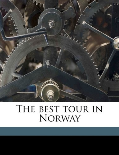 Read Online The best tour in Norway pdf