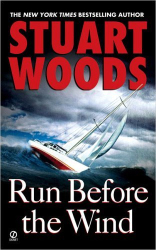 Download By Stuart Woods - Run Before the Wind (Will Lee Novels) (8/16/05) pdf
