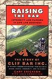 Raising the Bar, Gary Erickson, 0787973653