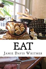 Eat: A Food and Beverage Journal Paperback