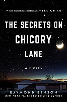 The Secrets on Chicory Lane: A Novel by [Benson, Raymond]