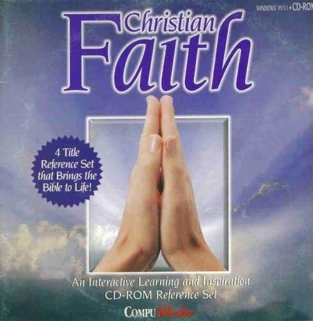 Christian Faith An Interactive Learning and Inspiration CD-ROM Reference Set (4 Title Reference Set that Brings the Bible to Life)