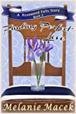 Finding 'Perfect' Love (Rosewood Falls Book 2)