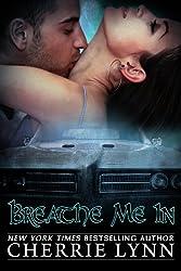 Breathe Me In (Ross Siblings)