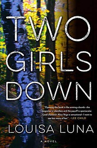 Two Girls Down: A Novel by [Luna, Louisa]