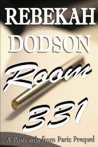 Room 331 (Postcards from Paris: A Prequel)