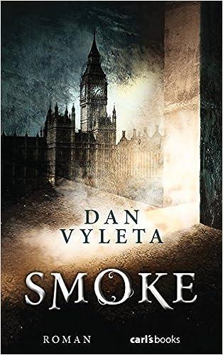 Dan Vyleta – Smoke