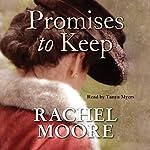 Promises to Keep   Rachel Moore