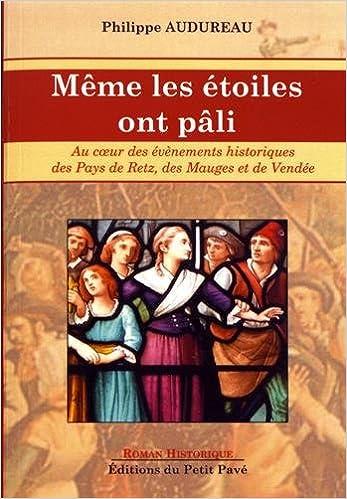 Amazon Fr Meme Les Etoiles Ont Pali Philippe Audureau