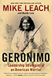 img - for By Mike Leach - Geronimo: Leadership Strategies of an American Warrior (Reprint) (2015-03-11) [Paperback] book / textbook / text book