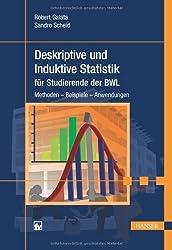 Deskriptive und Induktive Statistik für Studierende der BWL: Methoden - Beispiele - Anwendungen von Galata, Robert (2012) Gebundene Ausgabe