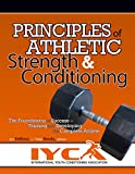 img - for Principles of Athletic Strength & Conditioning: The Foundations of Success in Training and Developing the Complete Athlete book / textbook / text book
