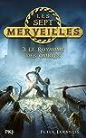 Les sept merveilles, tome 3 : Le royaume des ombres par Lerangis