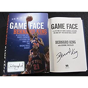 Bernard King signed Book Game Face: A Lifetime of Hard Earned Lessons On and Off the Basketball Court 1st Print