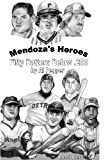 Mendoza's Heroes: Fifty Batters Below .200 (English Edition)