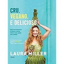 Cru. Vegano. E Delicioso - Volume 1