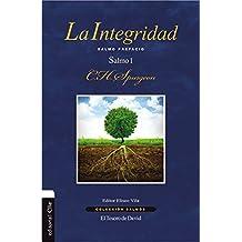 La Integridad: Salmo Prefacio. Salmo 1 (Colección Salmos) (Spanish Edition)