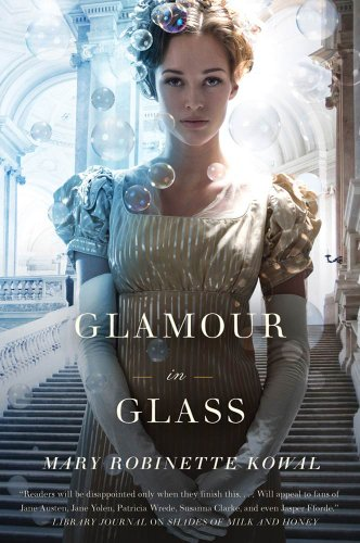 Glamour in Glass (Glamourist Histories Book 2)]()