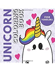 Unicorn Coloring Book For Toddlers: Large and Simple Unicorn Designs for Kids (Age 2-3 Years) - With Bonus Activity Pages -