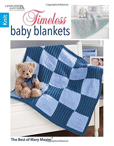 Timeless Baby Blankets | Knitting | Leisure Arts (7110) (Best of Mary Maxim)