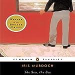 The Sea, the Sea | Mary Kinzie - introduction,Iris Murdoch