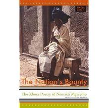 The Nation's Bounty: The Xhosa Poetry of Nontsizi Mgqwetho