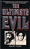 The Ultimate Evil, Maury Terry, 0553276018