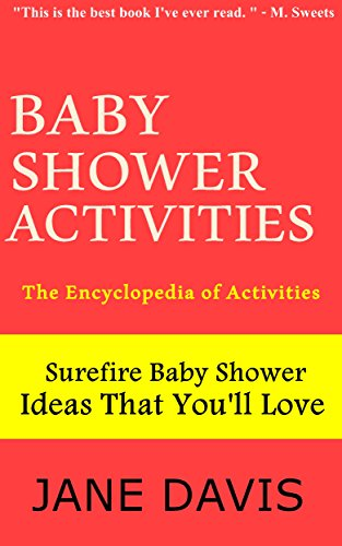 Baby Shower Activities: The Encyclopedia of (Baby Shower Mad Libs)