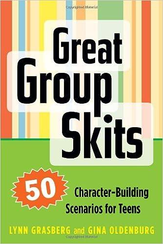 Book Great Group Skits: 50 Character-Building Scenarios for Teens
