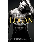 Logan: Denver Royalty (Book 1)