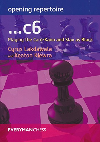 Opening Repertoire: ...c6: Playing the Caro-Kann and Slav as ()