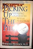 Picking up the Pieces, Barbara Hansen, 0878337636