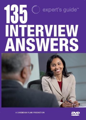 135 Interview Questions & Answers DVD (Definitive Guide to the Best Answers to the Toughest Interview Questions) (Interview Questions And Best Answers)
