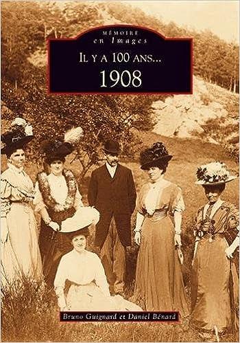 Livre gratuits Il y a 100 ans... 1908 epub, pdf