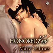 Honored Vow: Change of Heart, Book 3 | Mary Calmes