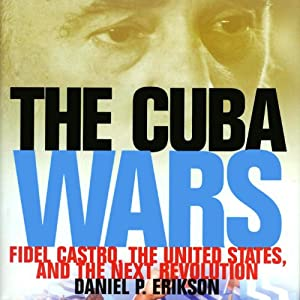 The Cuba Wars Audiobook