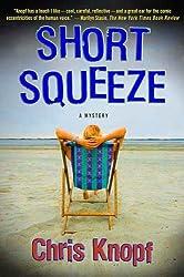 Short Squeeze: A Mystery (Jackie Swaitkowski Mysteries)