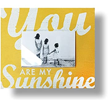 you are my sunshine frame for 4x6 picture frame yellow rustic shabby chic style - You Are My Sunshine Frame