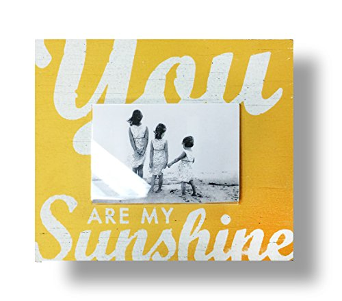 You Are My Sunshine Frame for 4x6 Picture frame - Yellow- Rustic Shabby Chic style
