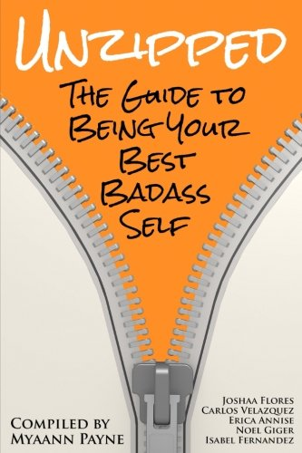Unzipped: The Guide to Being Your Best Badass Self