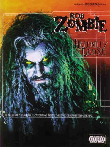 Rob Zombie -- Hellbilly Deluxe: Authentic Guitar TAB