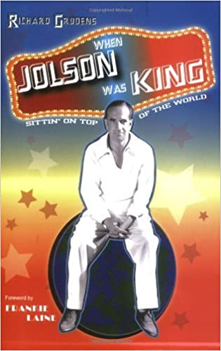 Book When Jolson Was King by Richard Grudens (2006-03-10)
