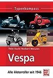 Vespa: Alle Motorroller seit 1946 (Typenkompass)