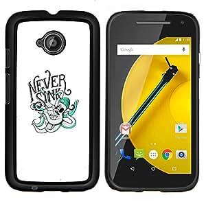 """Be-Star Único Patrón Plástico Duro Fundas Cover Cubre Hard Case Cover Para Motorola Moto E2 / E(2nd gen)( Nunca Sink - Tipografía Pulpo"""" )"""