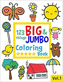 123 things BIG & JUMBO Coloring Book: 123 Coloring Pages