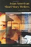 Asian American Short Story Writers, Guiyou Huang, 0313322295