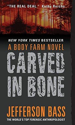 Carved in Bone (Body Farm, Bk. 1)